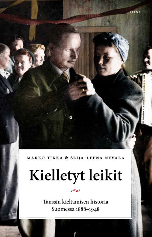 Marko Tikka Seija-Leena Nevala: Kielletyt leikit